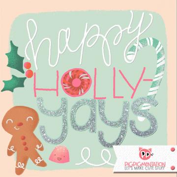 Happy Holly YAYS